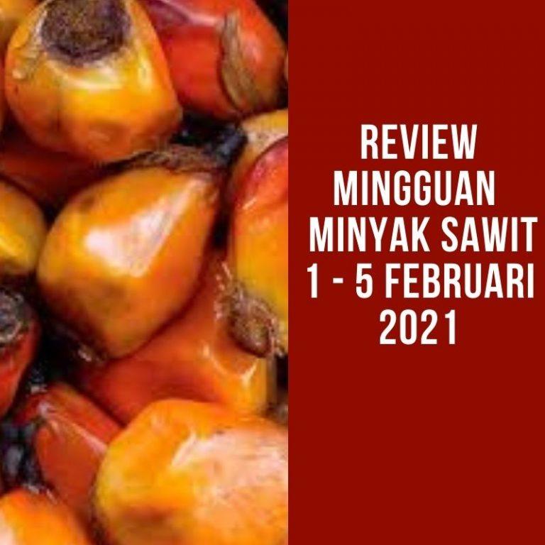 Review Mingguan Pasar Minyak Sawit : Harga Minyak Sawit ...